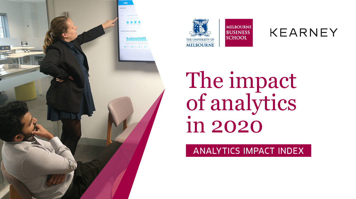 Analytics Impact Index 2020 by Melbourne Business School and Kearney